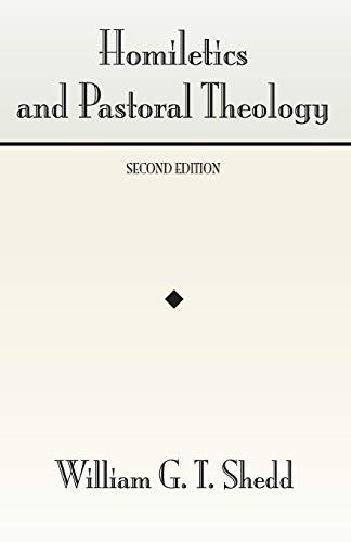 Homiletics and Pastoral Theology: William Greenough Thaye