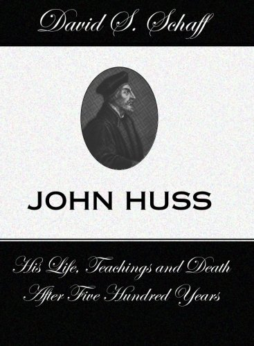 9781579105341: John Huss: His Life Teachings and Death After 500 Years: