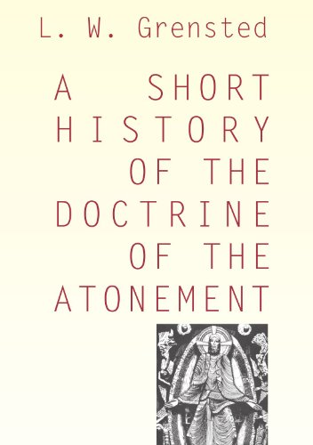 9781579105594: A Short History of the Doctrine of the Atonement: