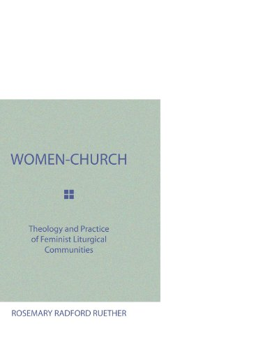 9781579105747: Women-Church: Theology and Practice of Feminist Liturgical Communities