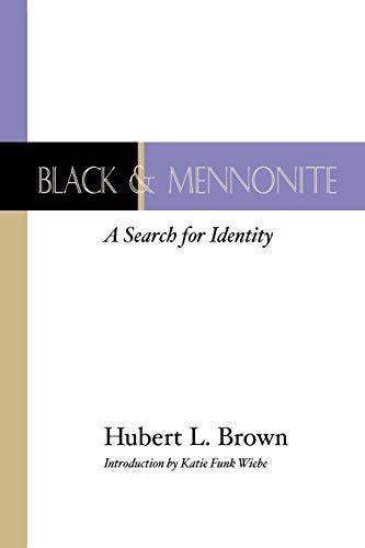 9781579105761: Black and Mennonite:
