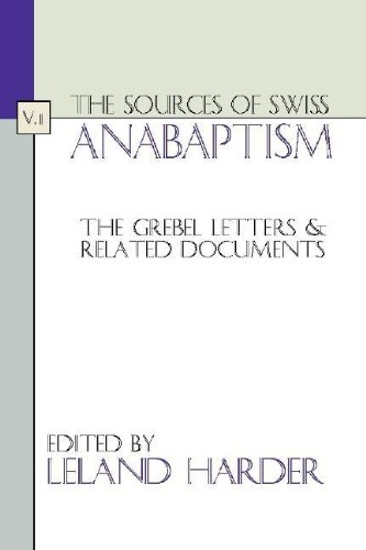 9781579105792: The Sources of Swiss Anabaptism: The Grebel Letters and Related Documents