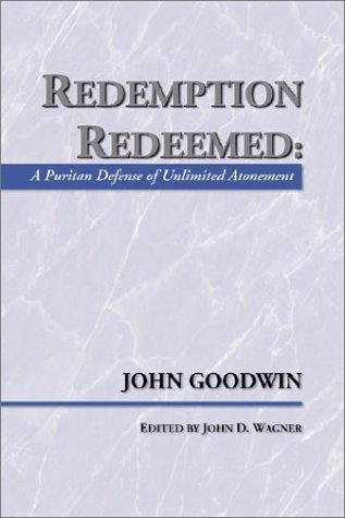 9781579105914: Redemption Redeemed: A Puritan Defense of Unlimited Atonement