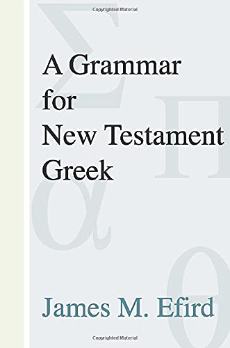 9781579106362: A Grammar for New Testament Greek: