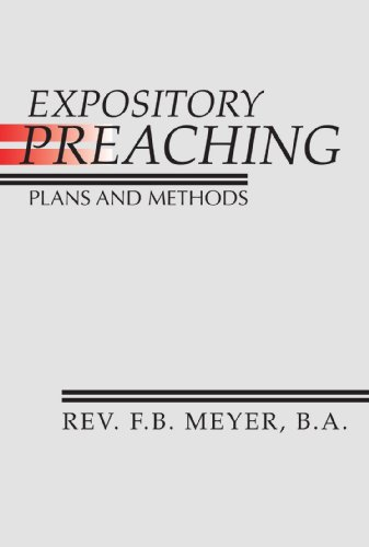 9781579106959: Expository Preaching; Plans and Methods: