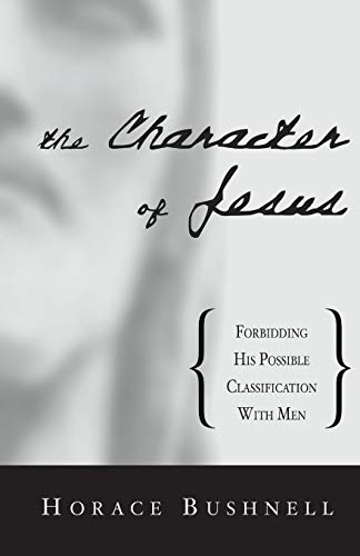 9781579107109: The Character of Jesus: