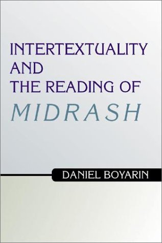 9781579107130: Intertextuality and the Reading of Midrash