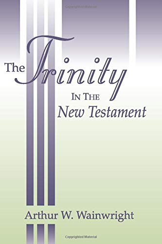 9781579107147: The Trinity in the New Testament: