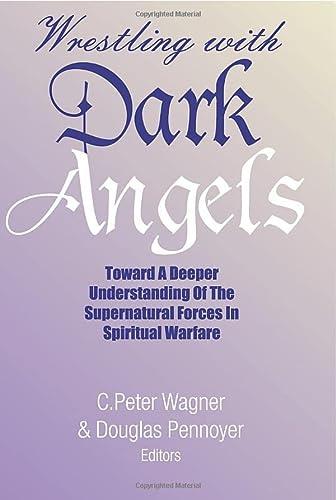 9781579107154: Wrestling with Dark Angels: