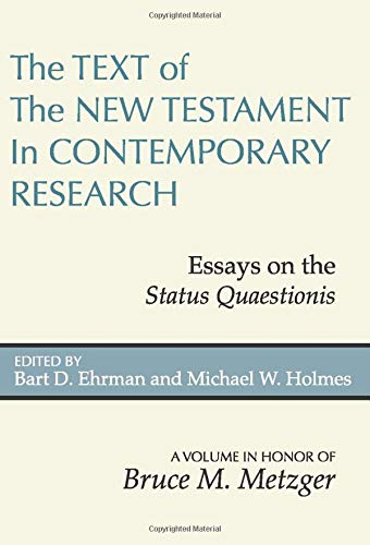 9781579107277: The Text of the New Testament in Contemporary Research: Essays on the Status Quaestionis