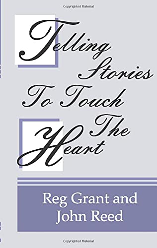 9781579107307: Telling Stories to Touch the Heart: How to use Stories to Communicate God's Truth