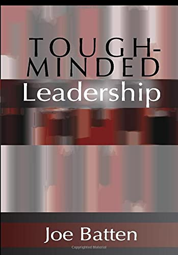 9781579107321: Tough-Minded Leadership