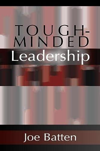 9781579107321: Tough-Minded Leadership: