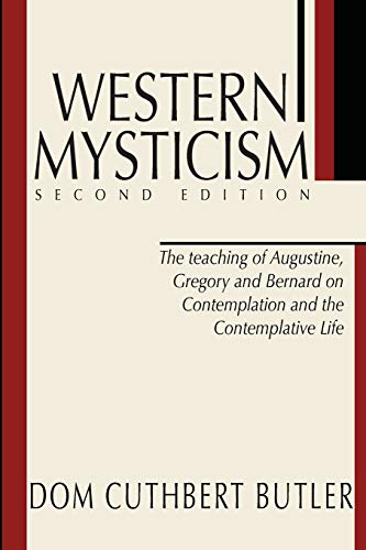 9781579107567: Western Mysticism; Second Edition with Afterthoughts: The Teaching of Augustine, Gregory and Bernard on Contemplation and the Contemplative Life
