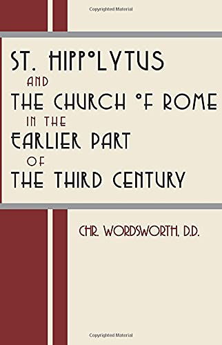 9781579107635: St. Hippolytus and the Church of Rome: In the Earlier Part of the Third Century