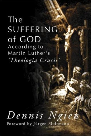 9781579107734: Suffering of God According to Martin Luther's 'Theologia Crucis'