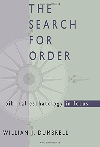 9781579107963: The Search for Order: Biblical Eschatology in Focus