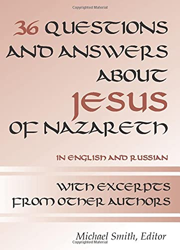 9781579108090: 36 Questions and Answers about Jesus of Nazareth: In Russian and English