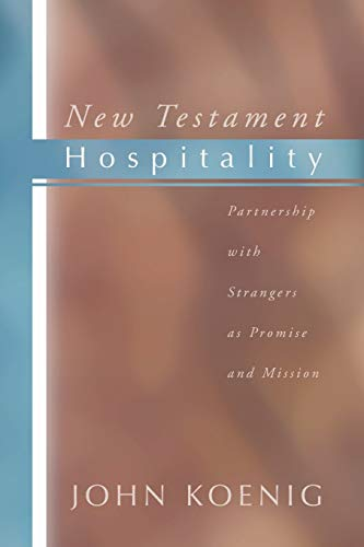 9781579108243: New Testament Hospitality: Partnership with Strangers as Promise and Mission