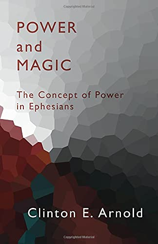 9781579108359: Power and Magic: The Concept of Power in Ephesians