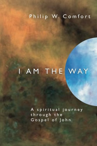 9781579108373: I Am the Way: A Spiritual Journey Through the Gospel of John