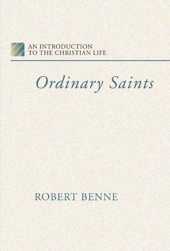 9781579108458: Ordinary Saints: An Introduction to the Christian Life