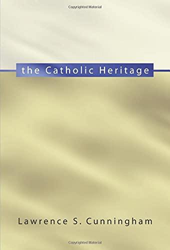 9781579108977: The Catholic Heritage: