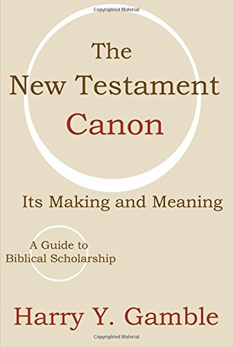 9781579109097: The New Testament Canon: Its Making and Meaning