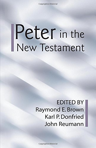 9781579109141: Peter in the New Testament: A Collaborative Assessment by Protestant and Roman Catholic Scholars