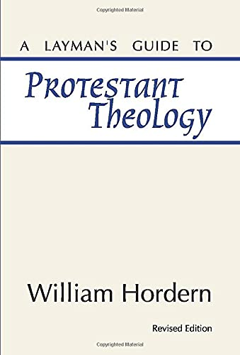 9781579109257: A Layman's Guide to Protestant Theology: