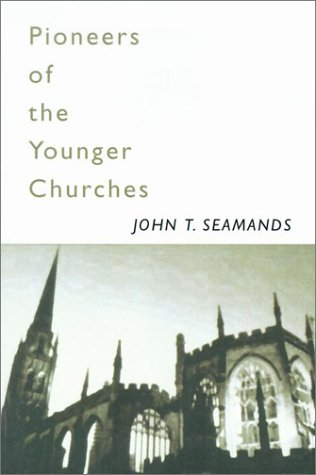 9781579109301: Pioneers of the Younger Churches