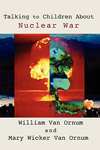 9781579109370: Talking to Children About Nuclear War: