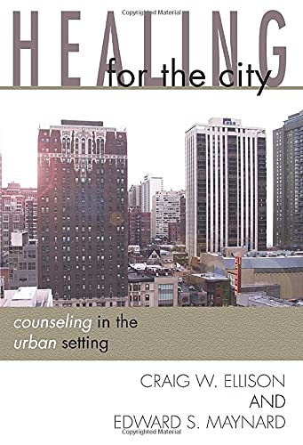 9781579109790: Healing for the City: Counseling in the Urban Setting