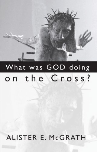9781579109936: What Was God Doing on the Cross?:
