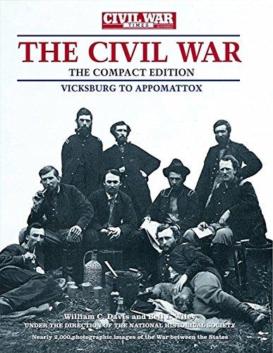 Civil War Times Illustrated Photographic History of the Civil War, Volume II: Vicksburg to Appomattox