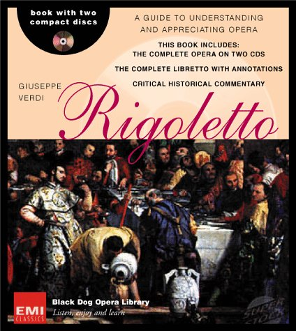 "9781579120474: ""Riggoletto"": Giuseppe Verdi (Black Dog Opera Library)"