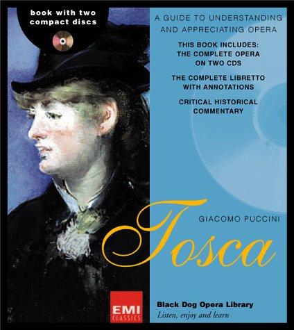 9781579120481: Tosca (Black Dog Opera Library)