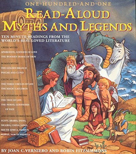 9781579120573: One-Hundred-and-One Read-Aloud Myths & Legends: Ten-Minute Readings from the World's Best-Loved Literature
