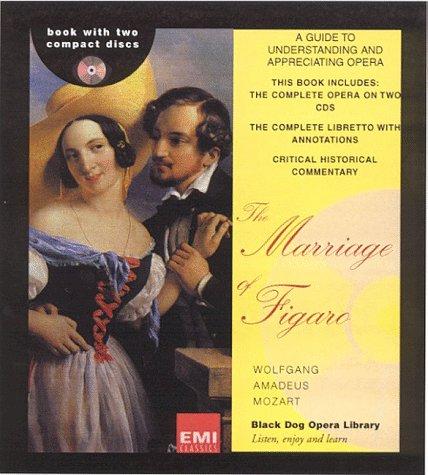 9781579120658: Marriage of Figaro (Black Dog Opera Library)