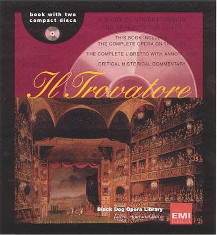 9781579120665: Il Trovatore (Black Dog Opera Library)