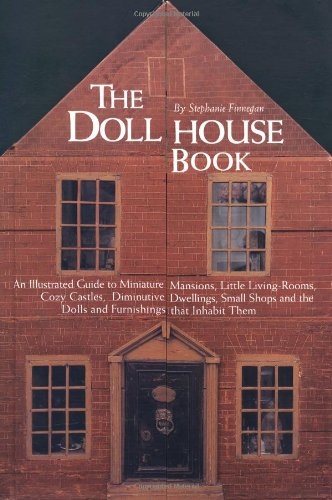 THE DOLLHOUSE BOOK: Finnegan, Stephanie