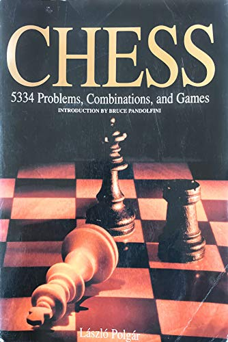 Chess: 5334 Problems, Combinations, and Games: Laszlo Polgar