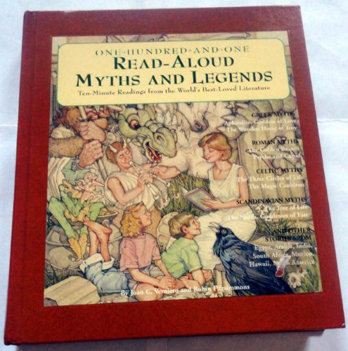 9781579121365: One-hundred-and-one read-aloud myths and legends: Ten-minute readings from the world's best-loved literature