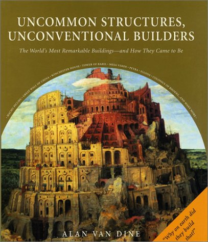 9781579121617: Uncommon Structures, Unconventional Builders