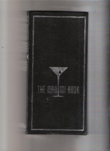 The Martini Book: Sally Ann Berk