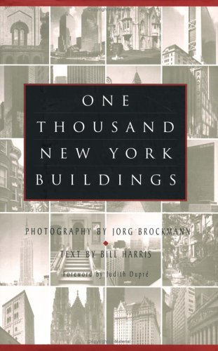 One Thousand New York Buildings: Brockmann, Jorg;Harris, Bill