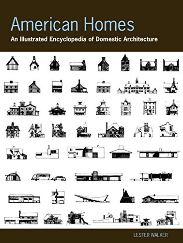 American Homes: An Illustrated Encyclopedia of Domestic