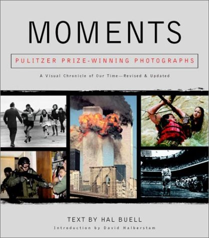 Moments: The Pulitzer Prize Winning Photographs: Buell, Hal