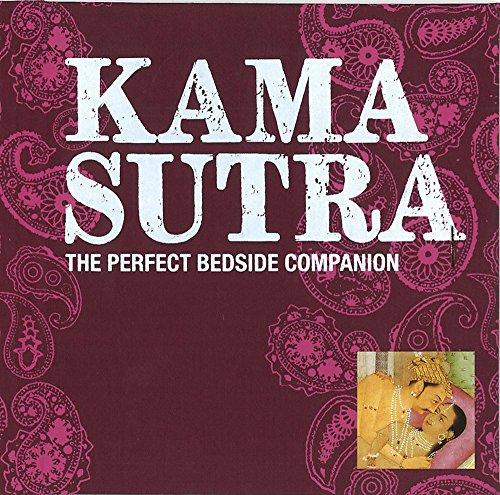 Kama Sutra: The Perfect Bedside Companion (Perfect: Burton, Sir Richard