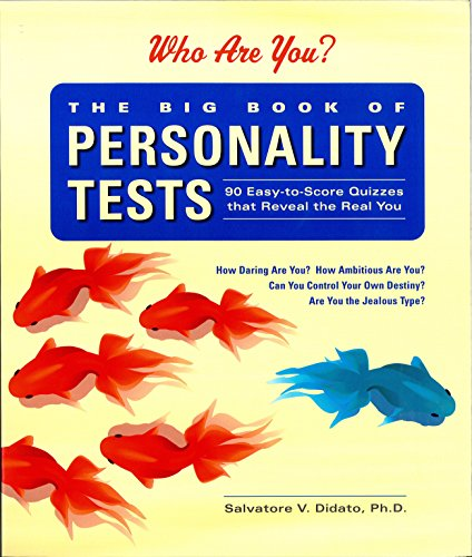 9781579122812: The Big Book of Personality Tests: 90 Easy-To-Score Quizzes That Reveal the Real You